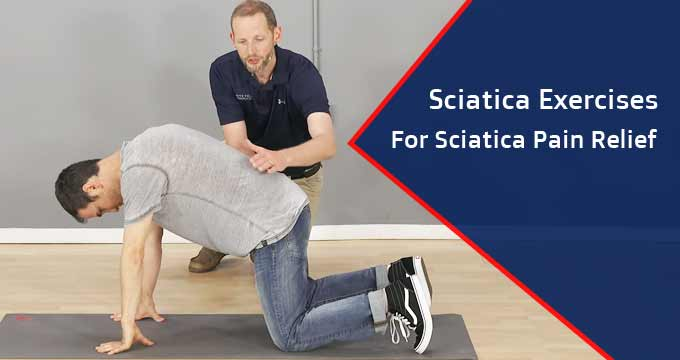 sciatica exercises for sciatica pain relief